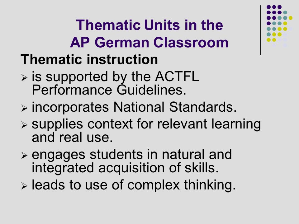 Thematic Units in the AP German Classroom