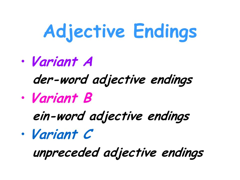 Adjective Endings Variant A Variant B Variant C