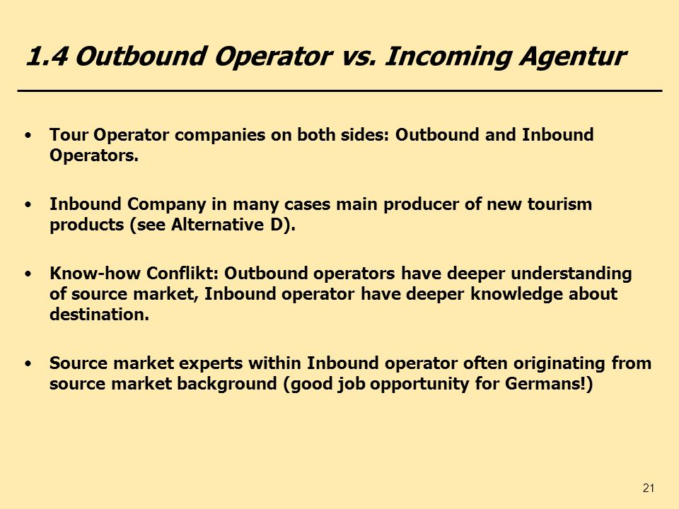 1.4 Outbound Operator vs. Incoming Agentur