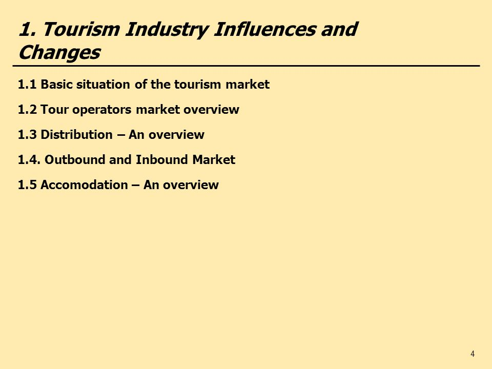 1. Tourism Industry Influences and Changes