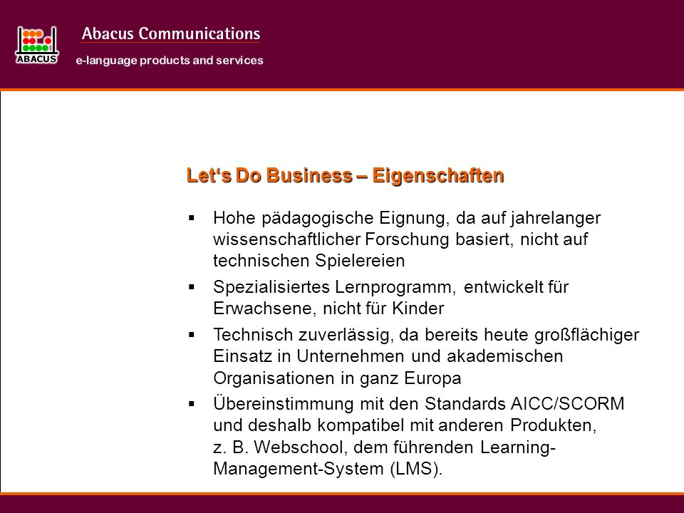 Let's Do Business – Eigenschaften