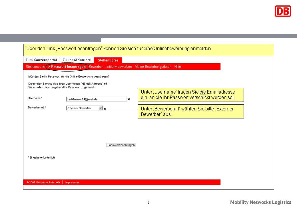 ber den link passwort beantragen knnen sie sich fr eine onlinebewerbung anmelden - Online Bewerbung Foto