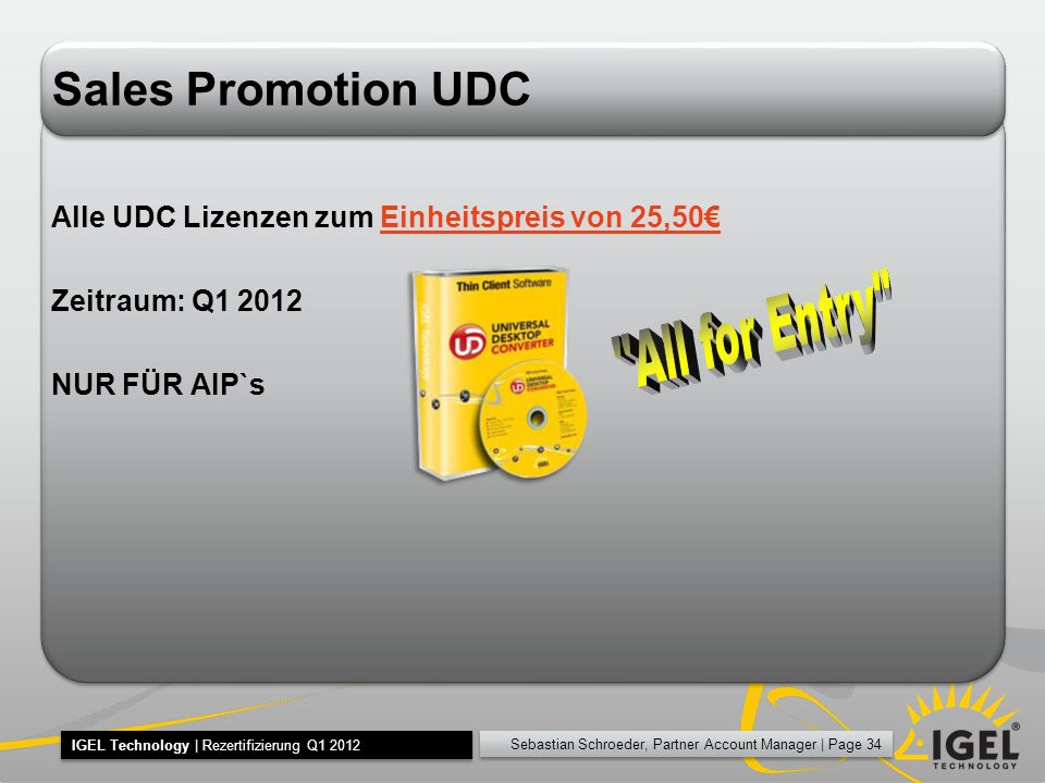 All for Entry Sales Promotion UDC