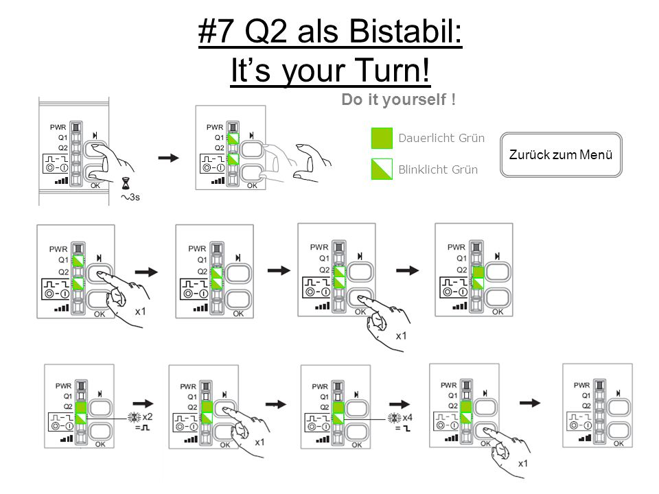 #7 Q2 als Bistabil: It's your Turn!