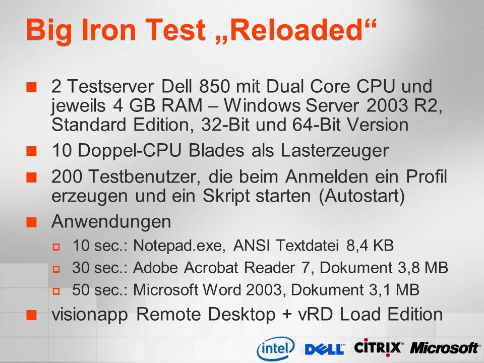 "Big Iron Test ""Reloaded"