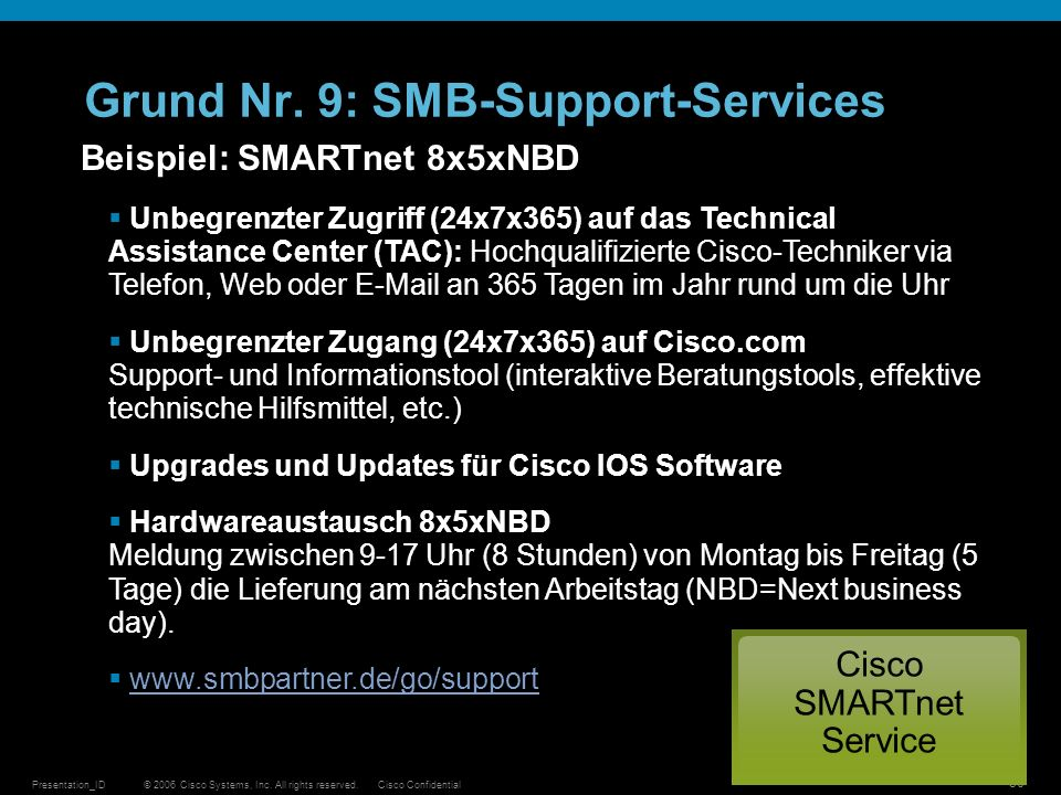 Grund Nr. 9: SMB-Support-Services