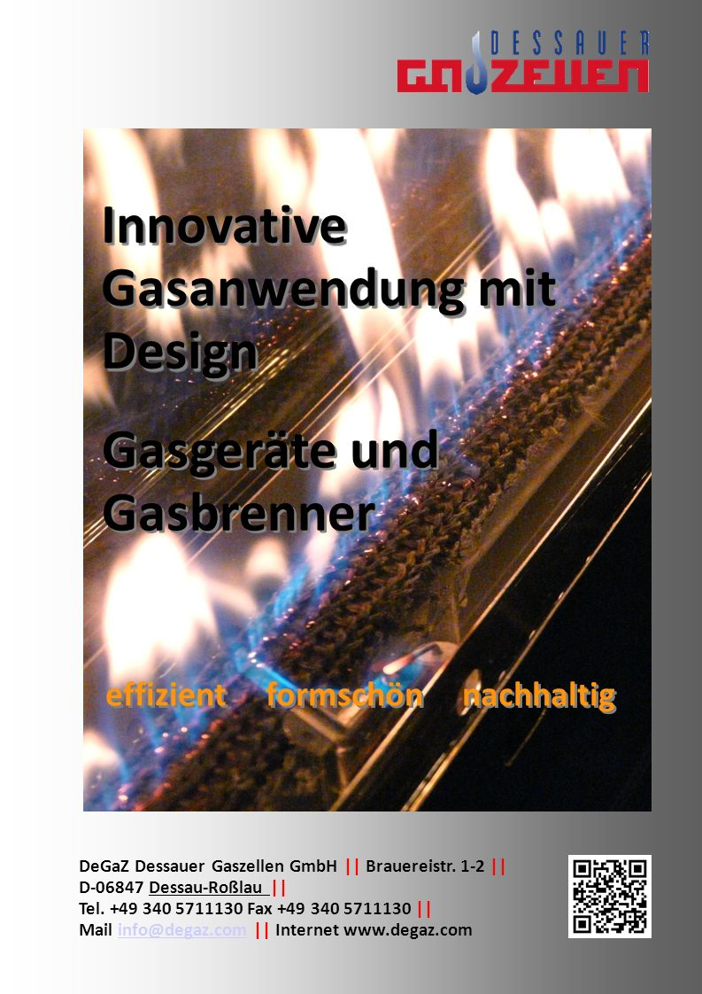 Innovative Gasanwendung mit Design