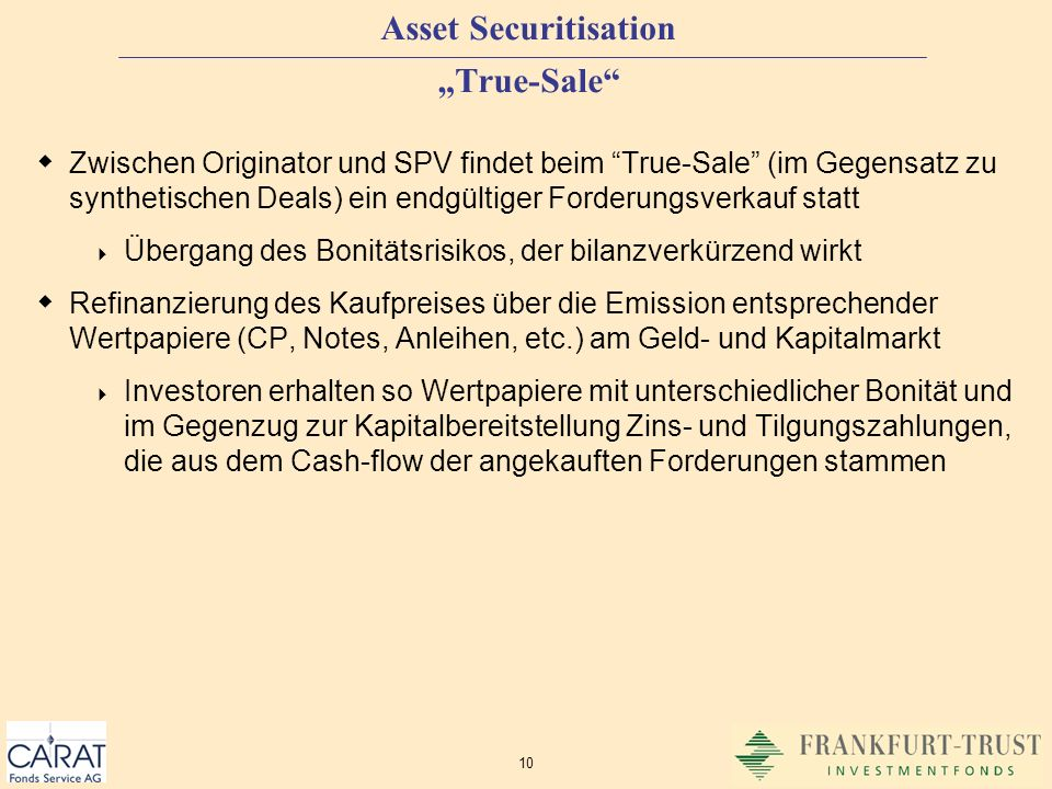 "Asset Securitisation ""True-Sale"