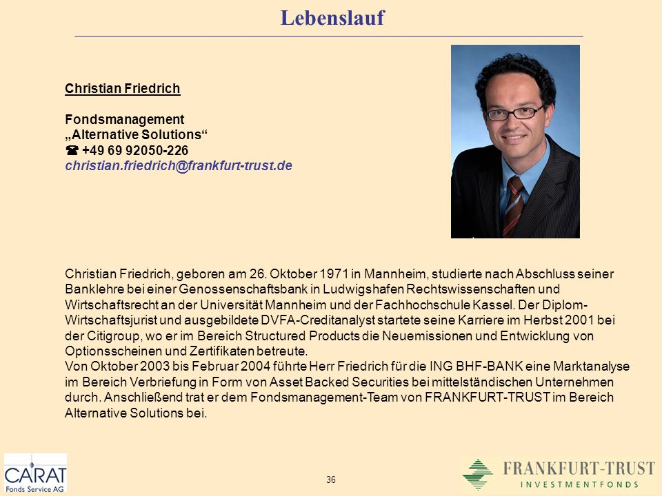 "Lebenslauf Christian Friedrich Fondsmanagement ""Alternative Solutions"