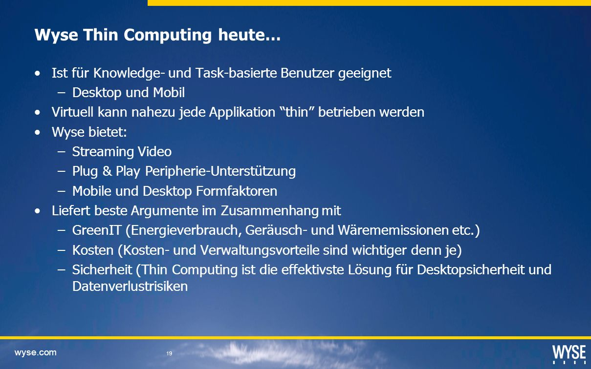 Wyse Thin Computing heute…