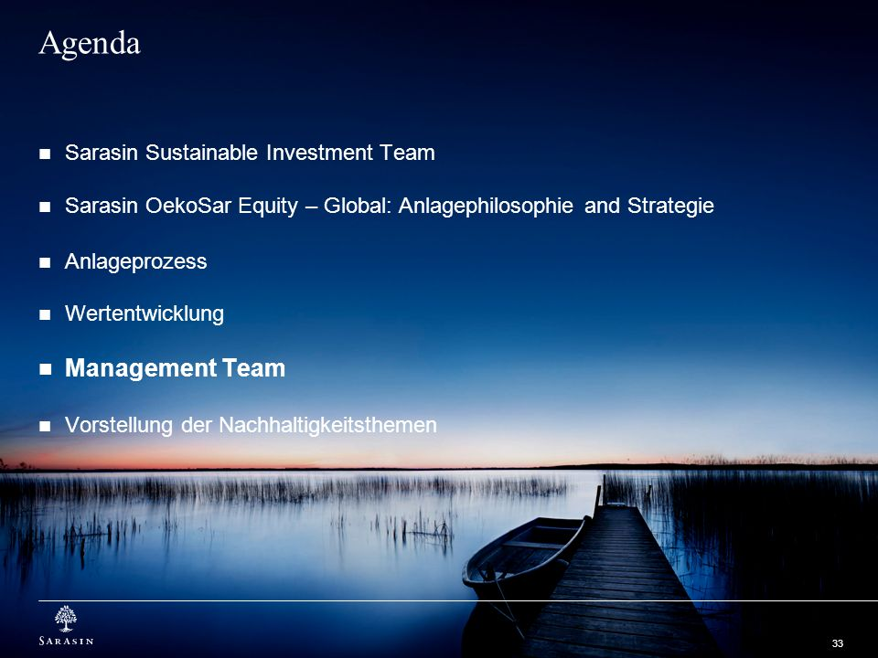 Agenda Management Team Sarasin Sustainable Investment Team
