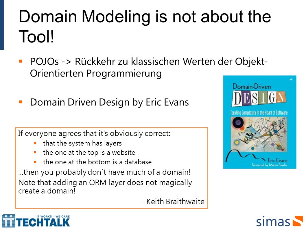 Domain Modeling is not about the Tool!