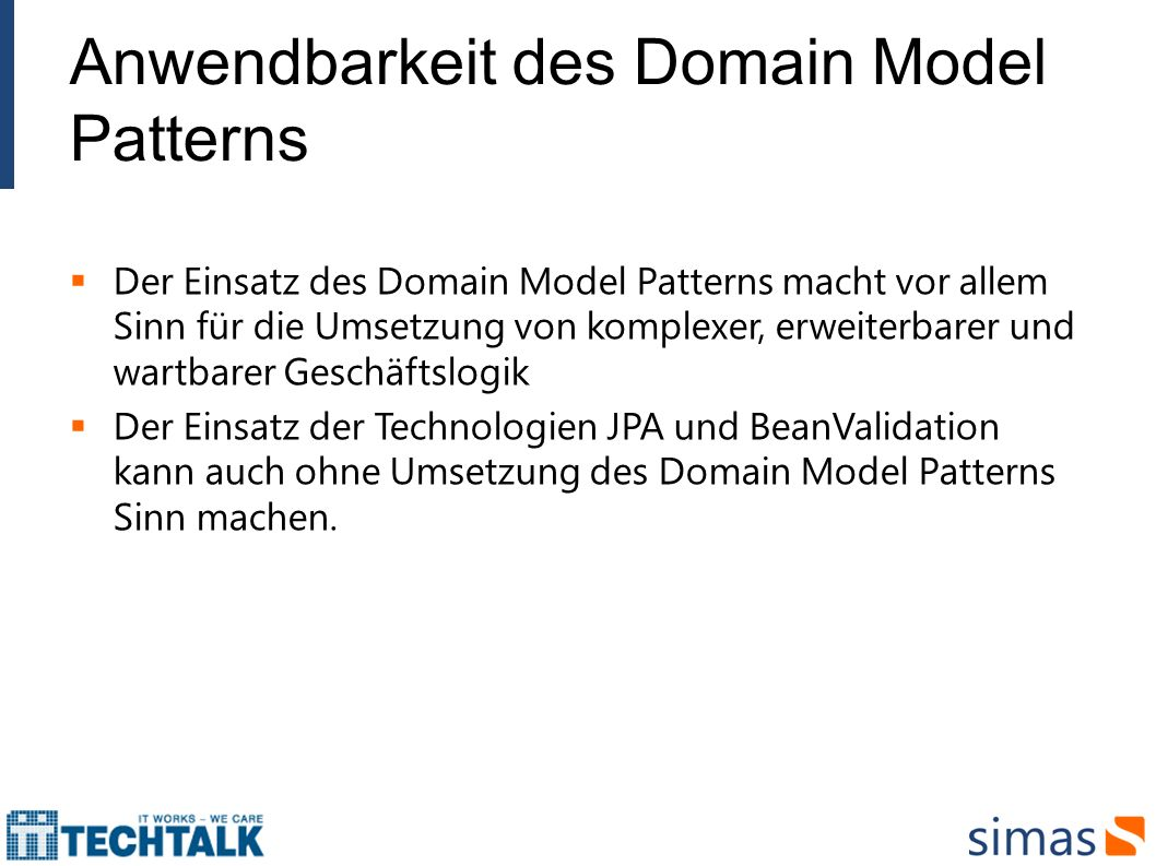 Anwendbarkeit des Domain Model Patterns
