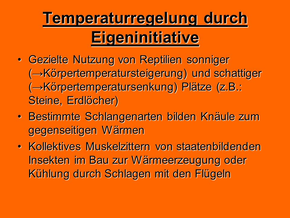 Temperaturregelung durch Eigeninitiative