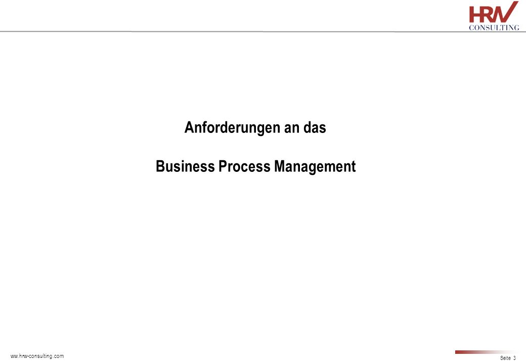 Anforderungen an das Business Process Management