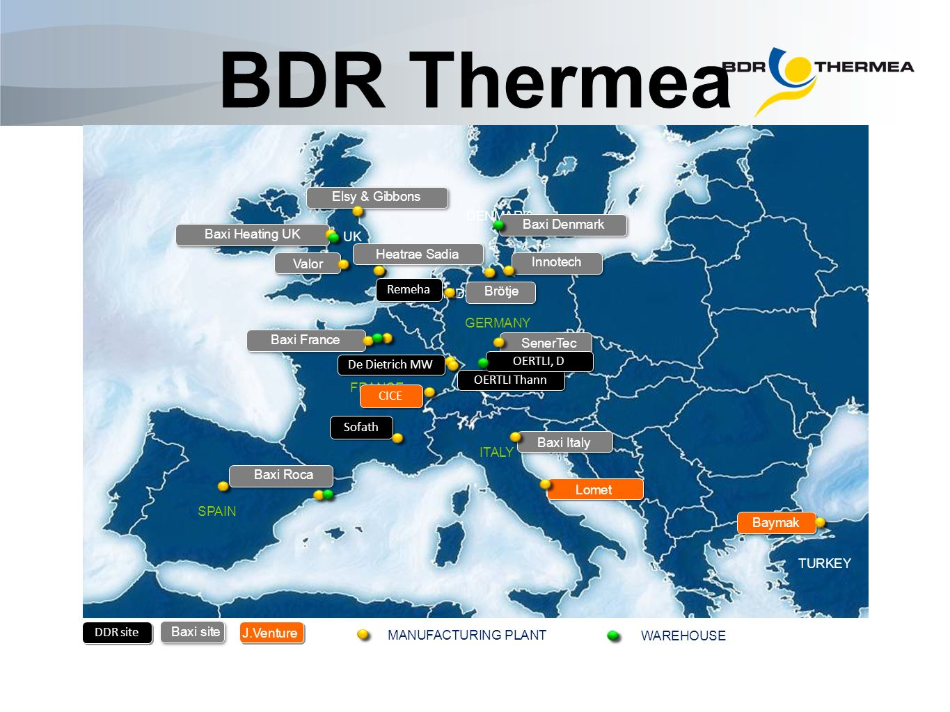 BDR Thermea currently has 21 locations