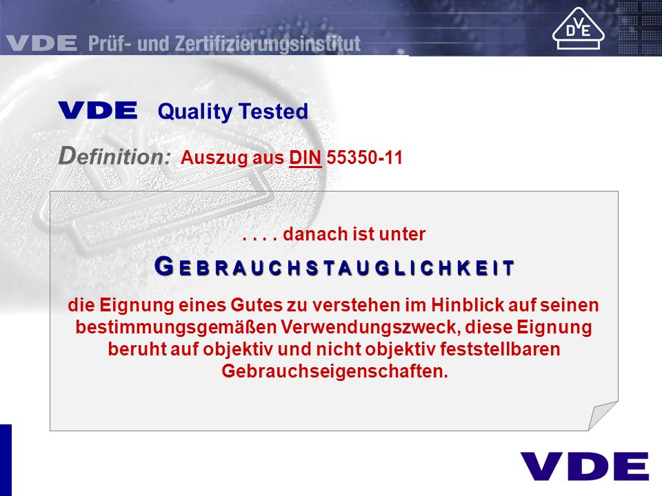 E Quality Tested Definition: Auszug aus DIN