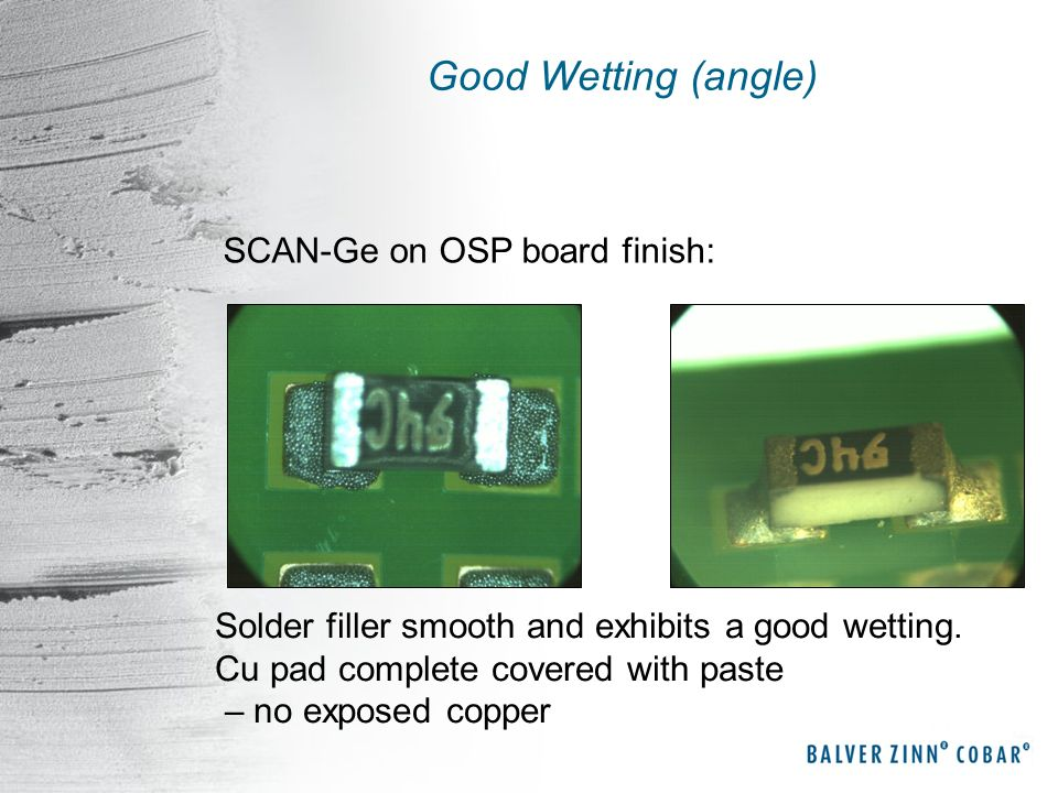 Good Wetting (angle) SCAN-Ge on OSP board finish: