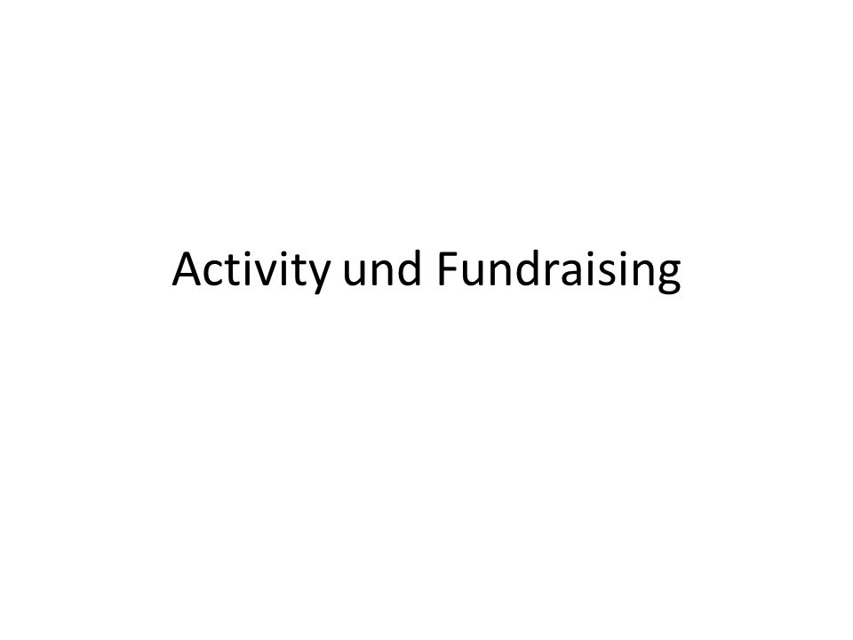 Activity und Fundraising