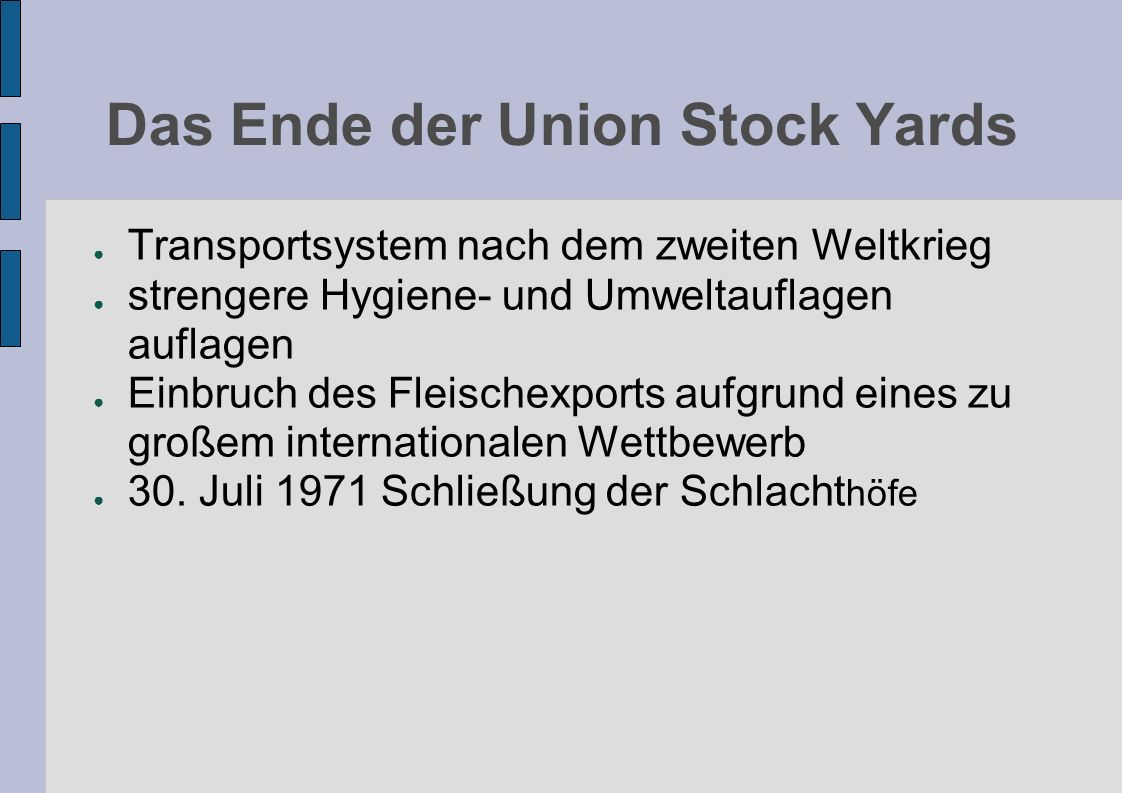 Das Ende der Union Stock Yards