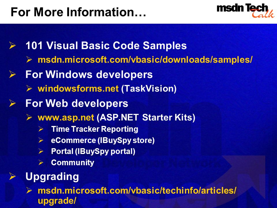 For More Information… 101 Visual Basic Code Samples