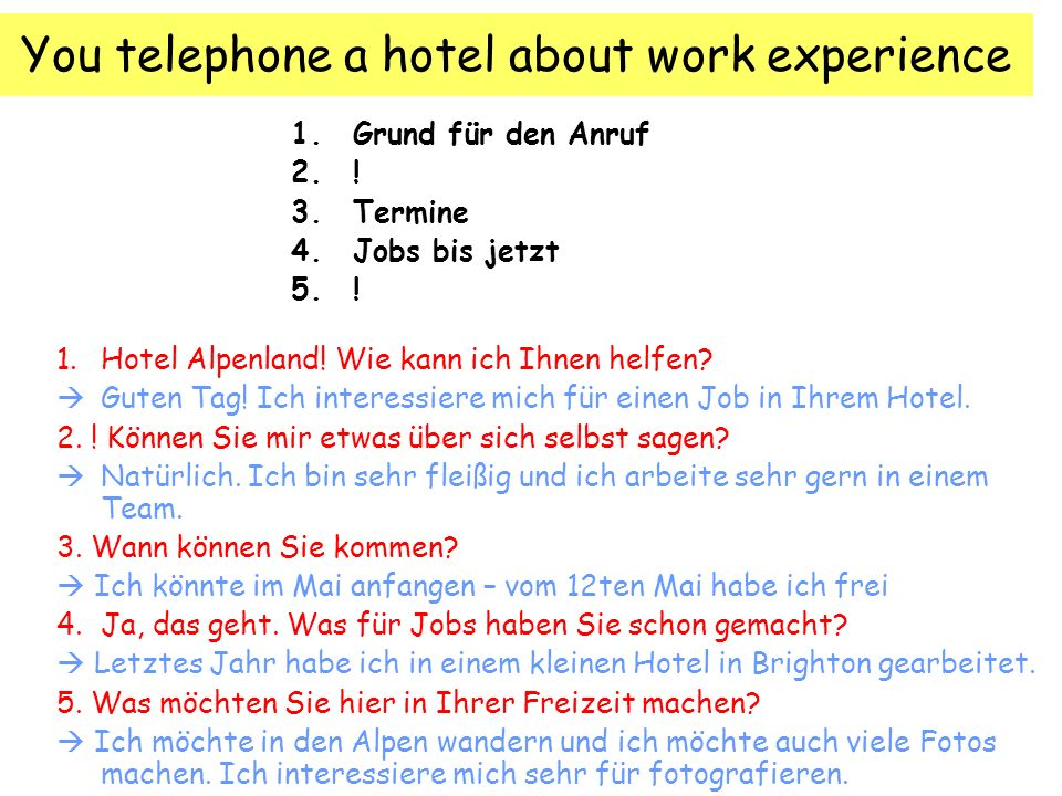 You telephone a hotel about work experience