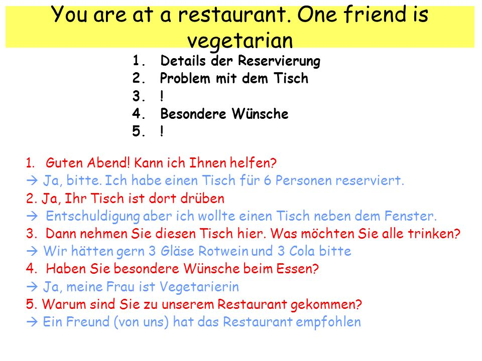You are at a restaurant. One friend is vegetarian
