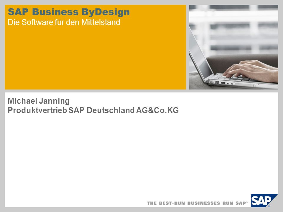 SAP Business ByDesign Die Software für den Mittelstand