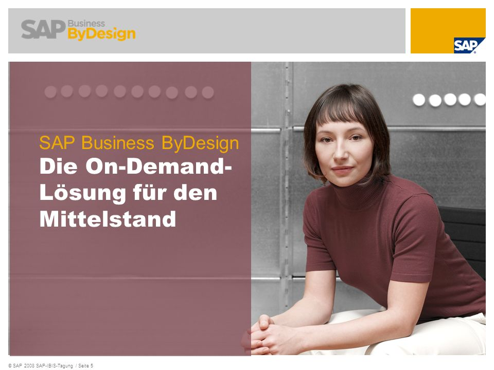 SAP Business ByDesign Die On-Demand- Lösung für den Mittelstand