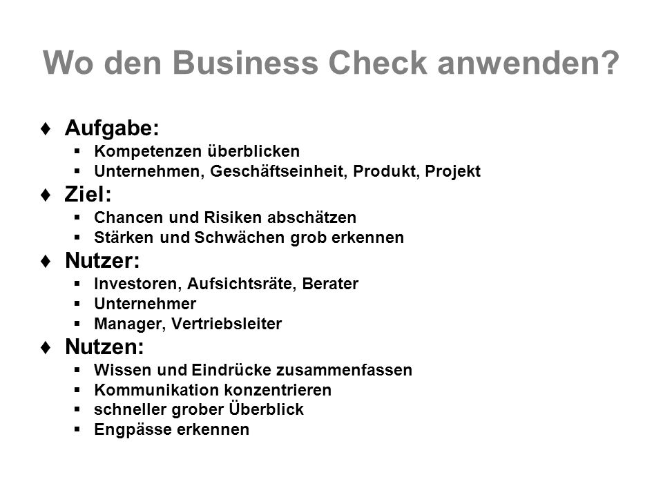 Wo den Business Check anwenden