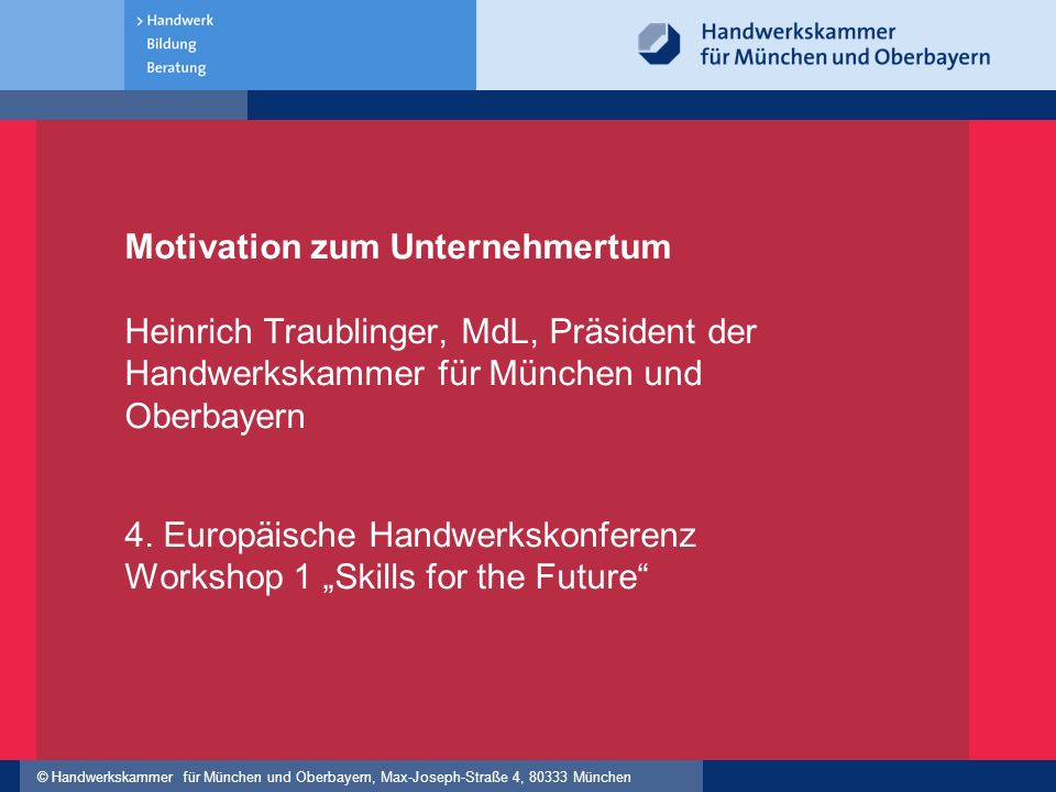 "4. Europäische Handwerkskonferenz Workshop 1 ""Skills for the Future"