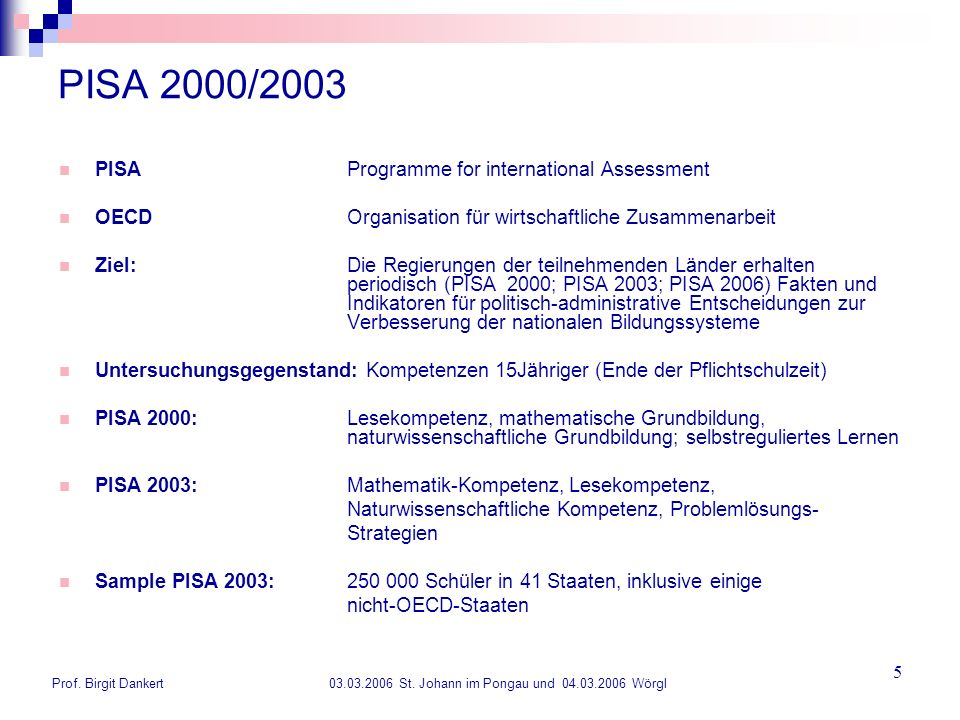 PISA 2000/2003 PISA Programme for international Assessment