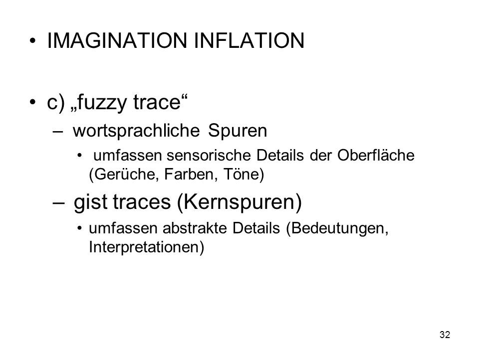 "IMAGINATION INFLATION c) ""fuzzy trace"