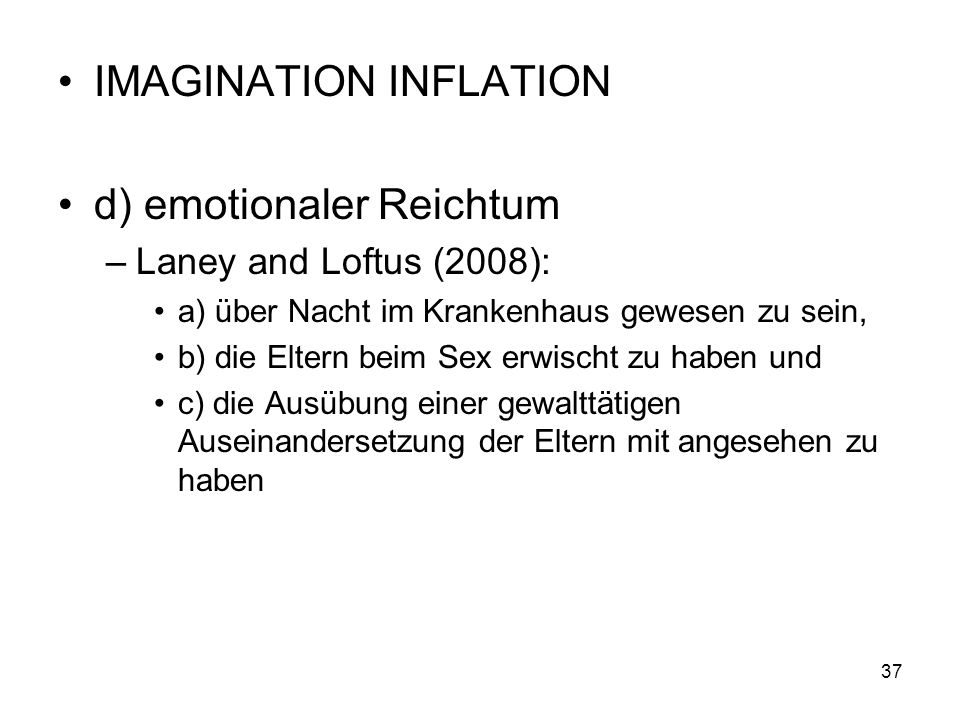 IMAGINATION INFLATION d) emotionaler Reichtum