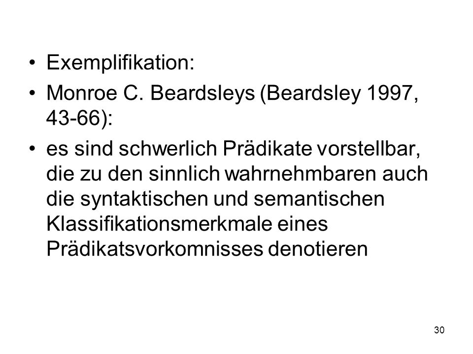 Exemplifikation: Monroe C. Beardsleys (Beardsley 1997, 43-66):