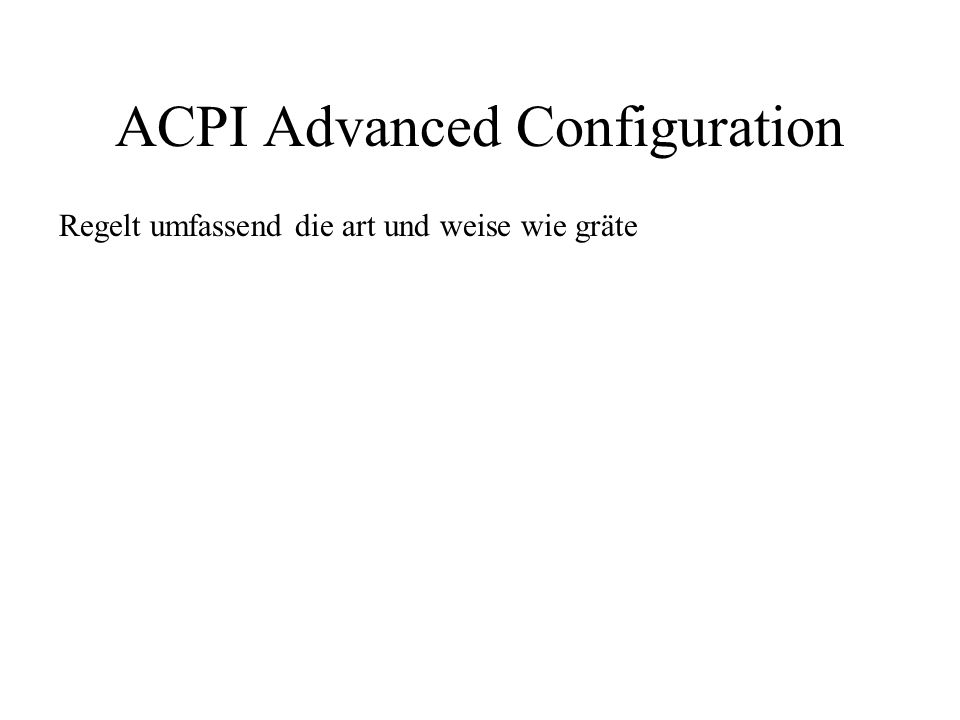 ACPI Advanced Configuration