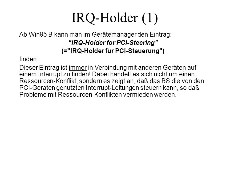 IRQ-Holder for PCI-Steering (= IRQ-Holder für PCI-Steuerung )
