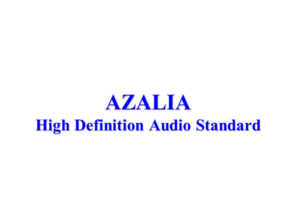 AZALIA High Definition Audio Standard