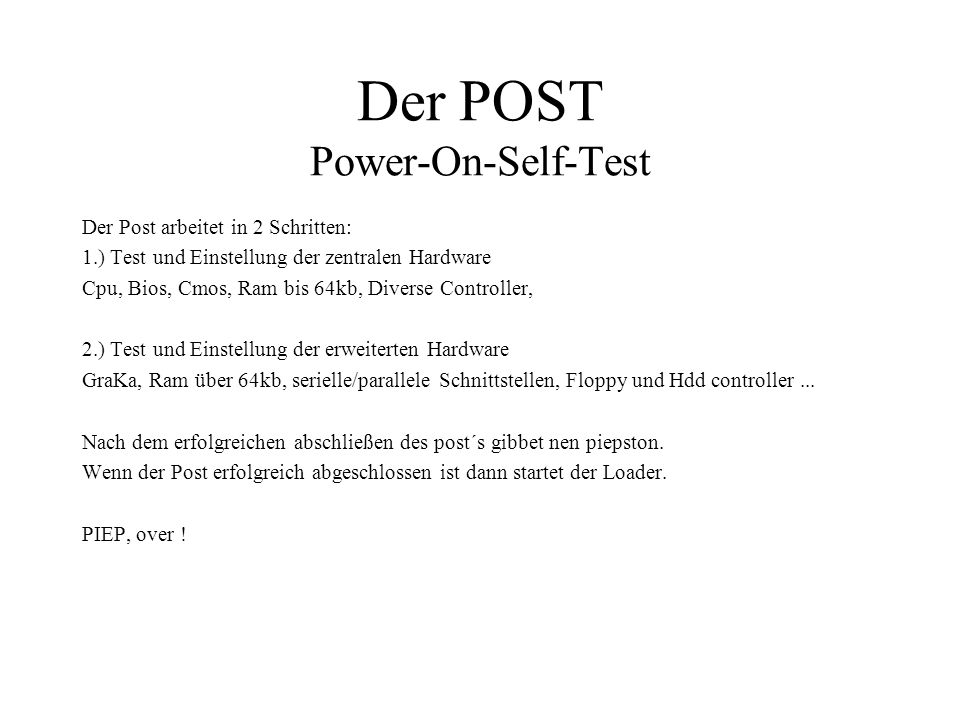 Der POST Power-On-Self-Test