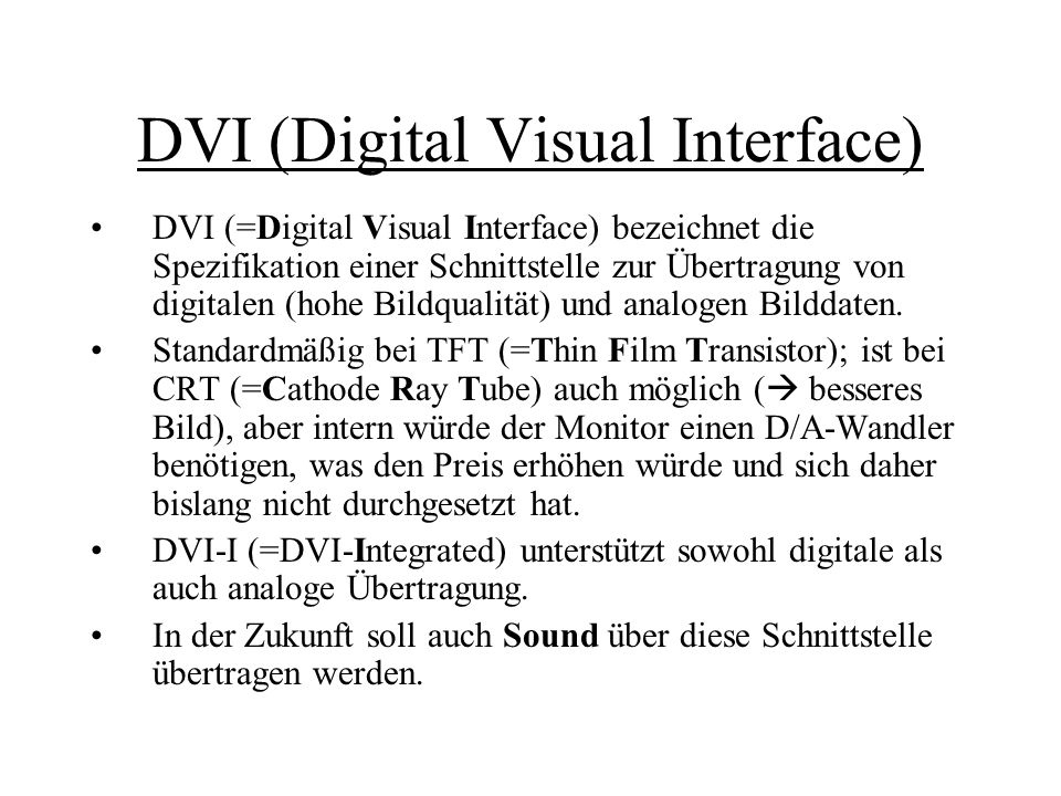 DVI (Digital Visual Interface)