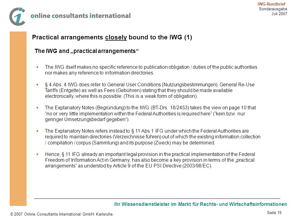 Practical arrangements closely bound to the IWG (1)