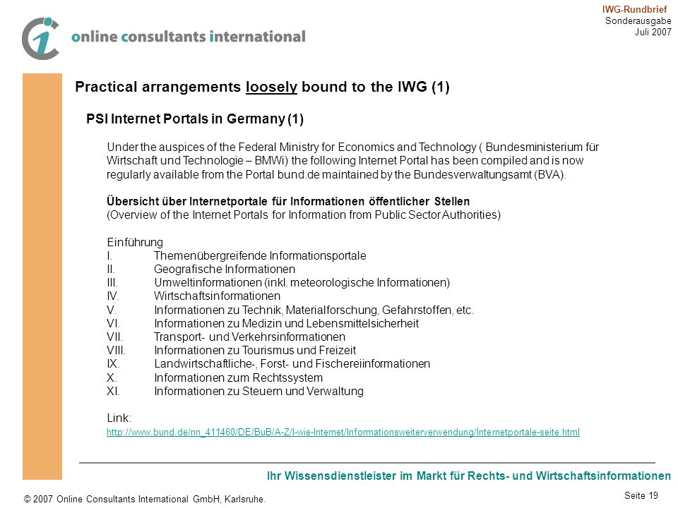 Practical arrangements loosely bound to the IWG (1)