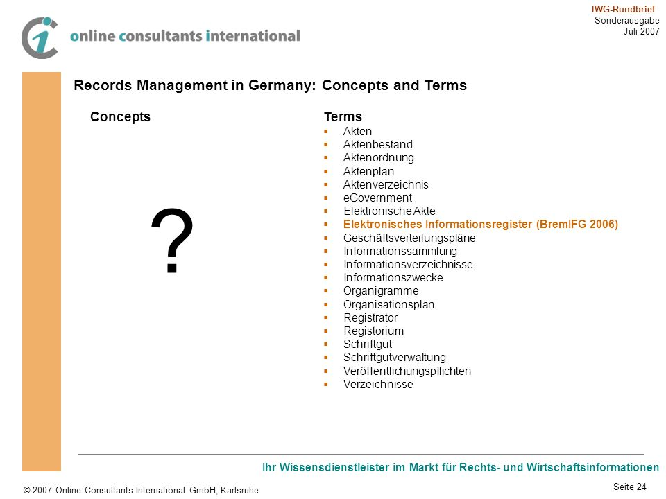 Records Management in Germany: Concepts and Terms Concepts Terms