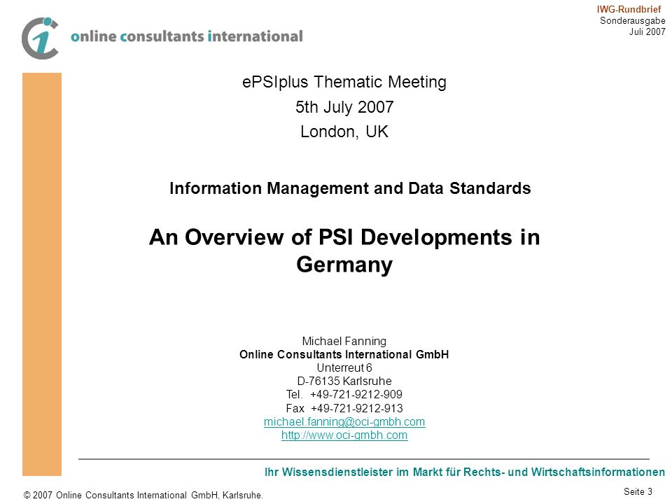 An Overview of PSI Developments in Germany