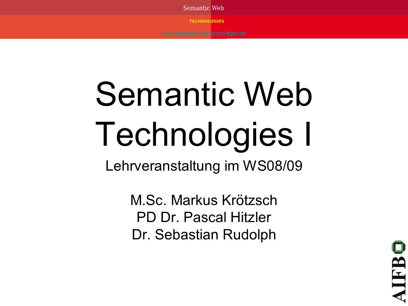 Semantic Web Technologies I