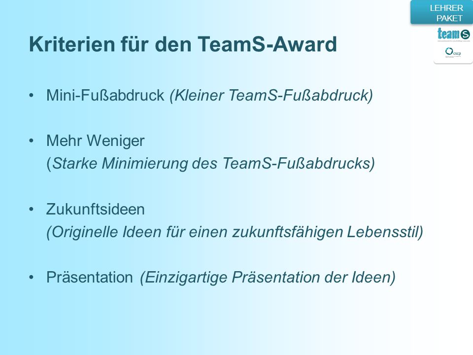 Kriterien für den TeamS-Award