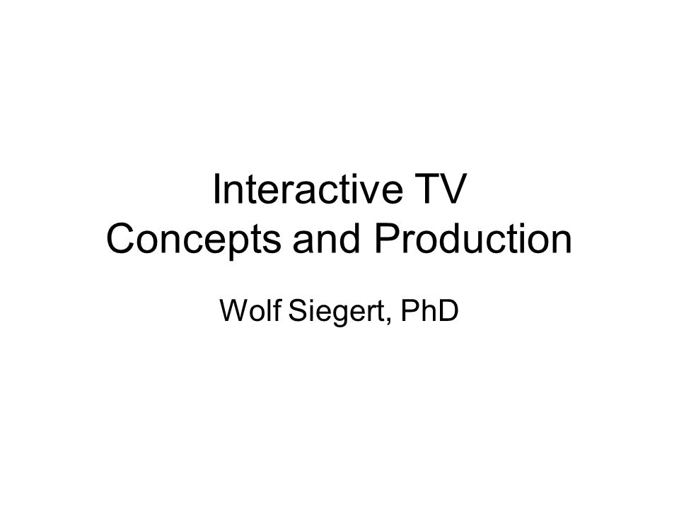 Interactive TV Concepts and Production