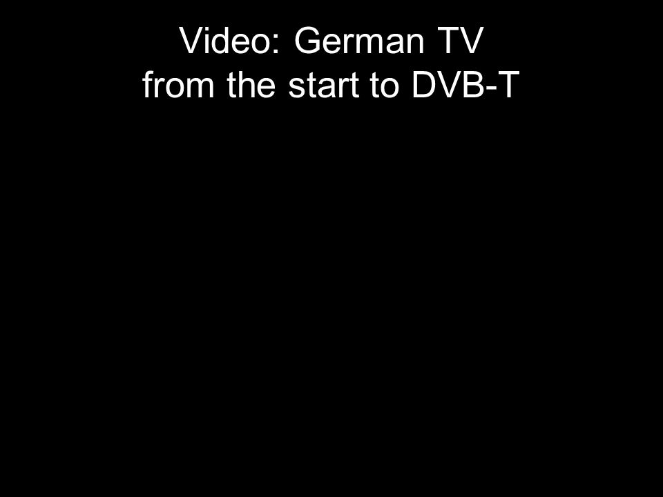 Video: German TV from the start to DVB-T