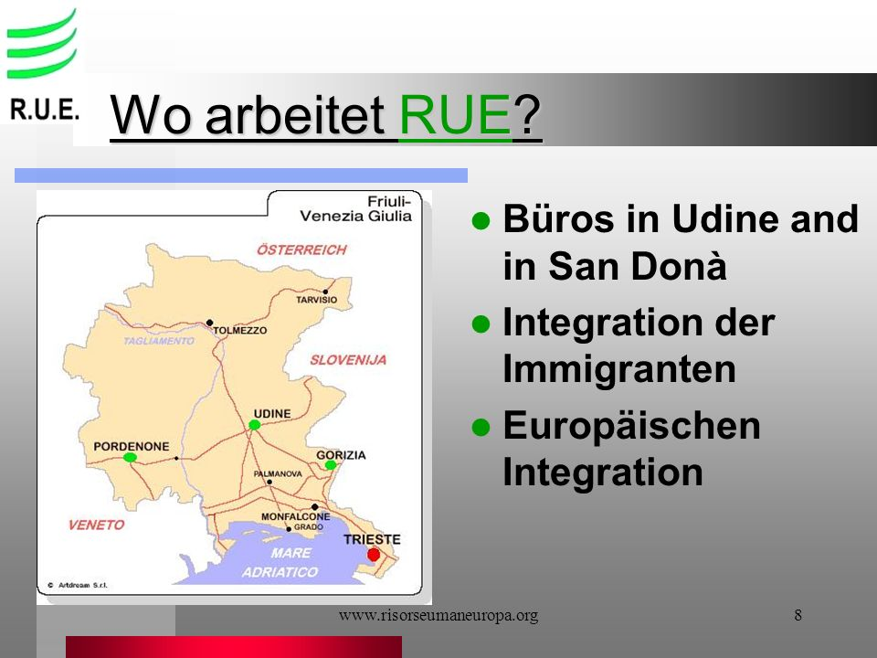Wo arbeitet RUE Büros in Udine and in San Donà