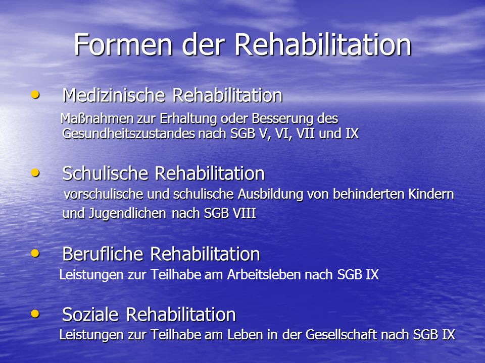 Formen der Rehabilitation